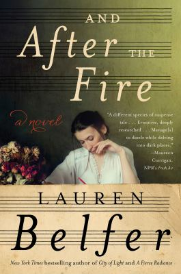 Cover Image for And After the Fire by Lauren Belfer
