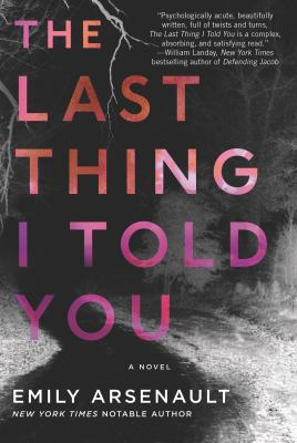 Cover Image for The Last Thing I Told You by Arsenault
