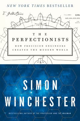 Cover Image for The Perfectionists by Simon Winchester