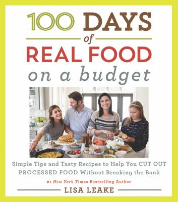 Cover Image for 100 Days of Real Food by Leake