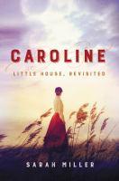 Caroline : Little House, revisited