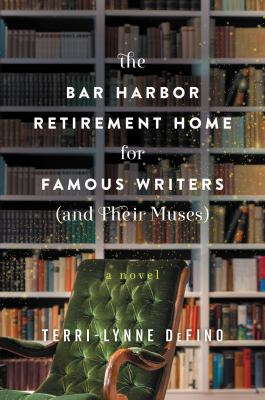 Cover Image for Bar Harbor Retirement Home for Famous Writers by DeFino