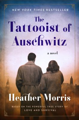 Cover Image for Tattooist of Auschwitz by Heather Morris