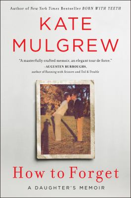 Cover Image for How to Forget by Kate Mulgrew