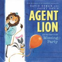 Agent Lion and the Case of the Missing Party