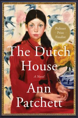 Cover Image for The Dutch House by Patchett