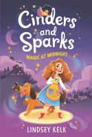 Cinders and Sparks Magic at Midnight