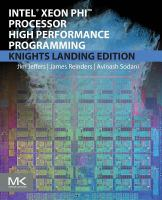 Intel Xeon Phi processor high performance programming /
