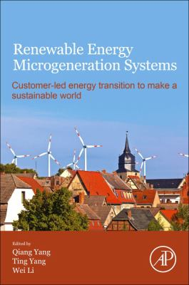 Book cover for Renewable Energy Microgeneration Systems [electronic resource] / Qiang Yang, Ting Yang