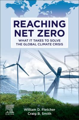 Book cover for Reaching Net Zero [electronic resource] / Craig Smith andWilliam Fletcher