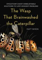 The Wasp that Brainwashed the Caterpilla