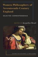 Women philosophers of seventeenth-century England : selected correspondence /