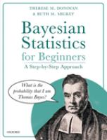 Bayesian statistics for beginners : a step-by-step approach /