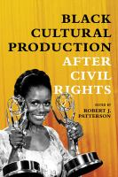 Black cultural production after civil rights /