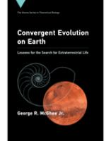 Convergent evolution on earth : lessons for the search for extraterrestrial life /