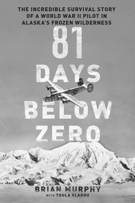 Cover Image for 81 Days Below Zero by Brian Murphy