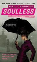 Soulless: An Alexia Tarabotti Novel
