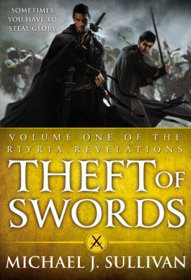 Theft of Swords by Michael J. Sullivan