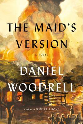 The Maid's Version, Daniel Woodrell