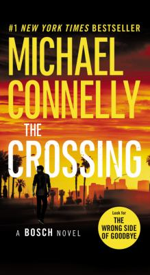 Cover Image for The Crossing by Michael Connelly