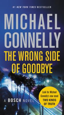 Cover Image for The Wrong Side of Goodbye by Michael Connelly