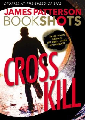 Cover Image for Cross Kill  by James Patterson