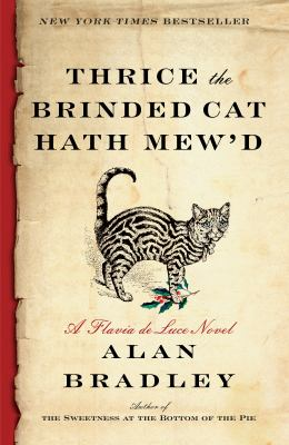Cover Image for Thrice the Brinded Cat Hath Mew'd by Alan Bradley