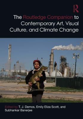 Book cover for The Routledge companion to contemporary art, visual culture, and climate change
