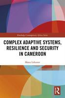 Complex adaptive systems, resilience and security in Cameroon /