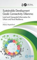 Sustainable development goals connectivity dilemma : land and geospatial information for urban and rural resilience /
