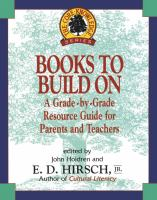 Books to build on : a grade-by-grade resource guide for parents and teachers