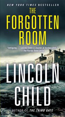 Cover Image for The Forgotten Room by Lincoln Child