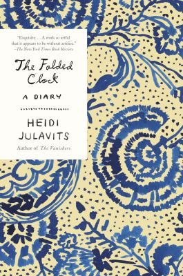 Cover Image for The Folded Clock by Heidi Julavitz