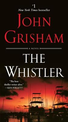 Cover Image for The Whistler by John Grisham