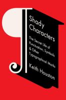 Cover of Shady Characters: The Secret Life of Punctuation, Symbols & Other Typographical Marks