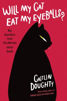 Cover Image for Will My Cat Eat My Eyeballs? by Doughtry