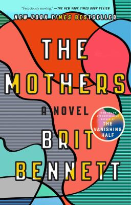 Cover Image for The Mothers  by Britt Bennett