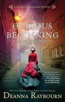 A Curious Beginning (Veronica Speedwell Series: Book 1)