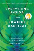 Everything inside : stories /