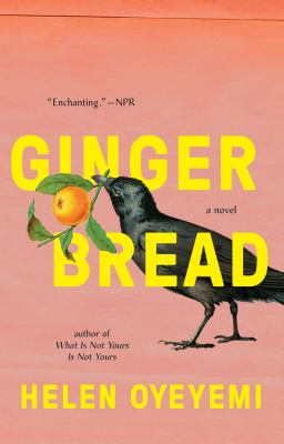 Cover Image for Gingerbread by Helen Oyeyemi