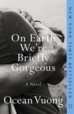 Cover Image for On Earth We're Briefly Gorgeous by Vuong