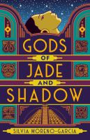 Gods of Jade and Shadow