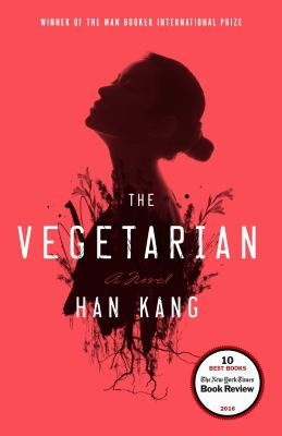 Cover Image for The Vegetarian by Kang Han