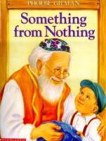 Something from Nothing: Adapted from a Jewish Folktale