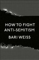 How to fight anti-Semitism /