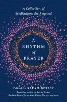A rhythm of prayer : a collection of meditations for renewal