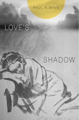 Book cover for Love's Shadow [electronic resource] / Paul A. Bov