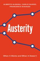 Austerity : when it works and when it doesn't /