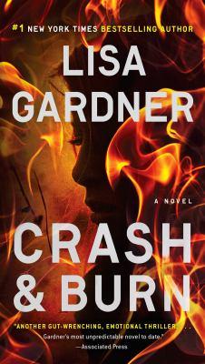 Cover Image for Crash and Burn by Lisa Gardner