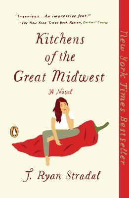Cover Image for Kitchens of the Great Midwest by J. Ryan Stradal